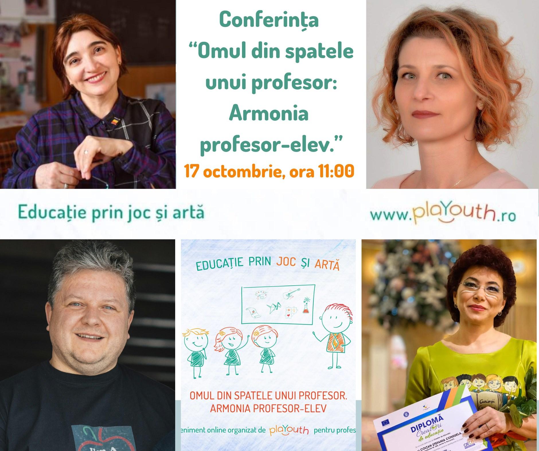 Conferinta Omul din spatele unui profesor – Armonia profesor – elev