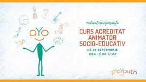 Curs acreditat Animator Socio-Educativ