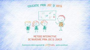 Workshop Metode interactive de învățare și predare prin joc @ Online